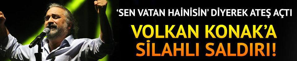 Volkan Konak'a silahlı saldırı girişimi