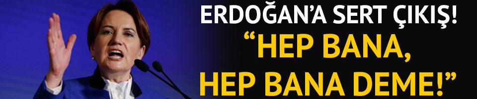 Meral Akşener'den Erdoğan'a 'erken emeklilik' çıkışı