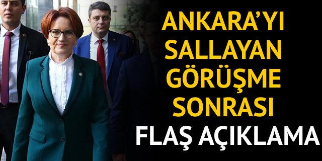 Meral Akşener'den Ankara'yı sallayan görüşme sonrası flaş açıklama