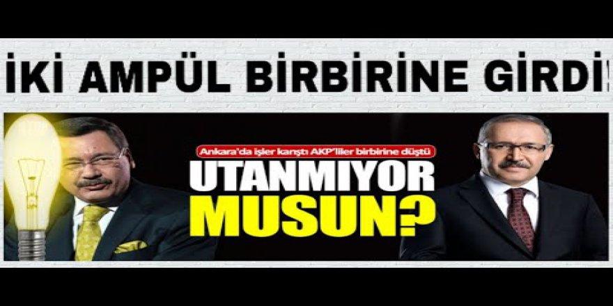 Ankara'da işler karıştı, AKP'liler birbirine düştü