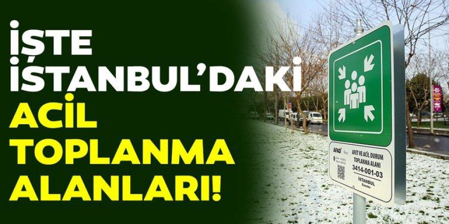 İstanbul'da deprem sonrası toplanma alanları nerede? Acil toplanma alanı sorgulama sayfası…