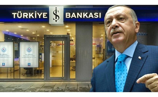 Ve Erdoğan'dan beklenen İş Bankası talimatı