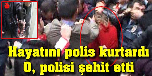 Linç edilmekten polis kurtardı, O, polisi şehit etti