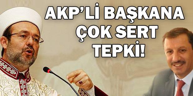 Diyanetten AKPli başkana sert tepki!