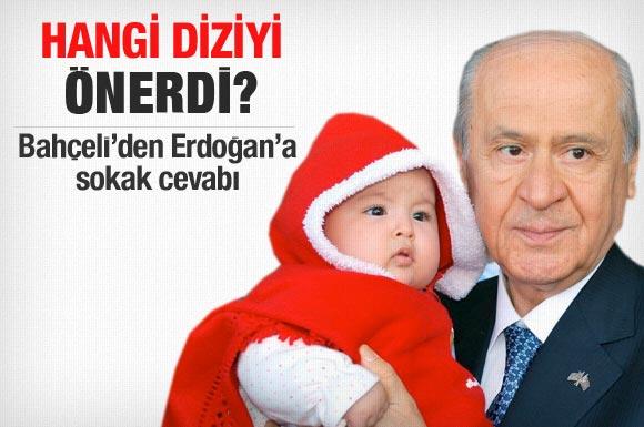 Bahçeli Erdoğana hangi diziyi önerdi?