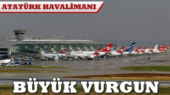 Atatürk Havaalanında büyük soygun