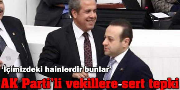 Şamil Tayyardan AK Partili vekillere sert tepki