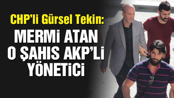Kılıçdaroğluna mermi atan şahıs AKPli yönetici çıktı!