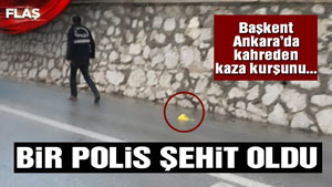 Ankarada polis polisi şehit etti