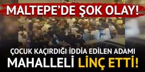 Maltepe'de çocuk kaçırmaya çalıştığı iddia edilen kişi linç edildi!