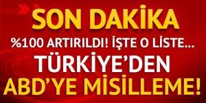 Türkiye'den ABD ürünlerine ek vergi geldi! Yüzde 100 artırıldı!