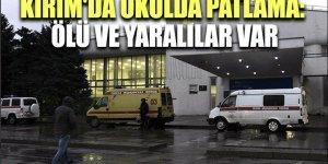 Kırım'da patlama: 18 ölü, 50 yaralı