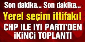 Son dakika haberi… CHP ile İYİ Parti'den 'yerel seçim ittifakı' için ikinci toplantı!