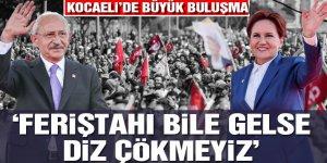 Kılıçdaroğlu ve Akşener ortak miting için Kocaeli'de