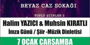 Halim Yazıcı&Muhsin Kıratlı imza günü/şiir dinletisi Urlada